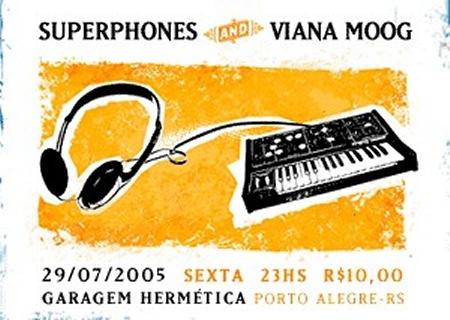 Superphones e Viana Moog no Garagem Hermética - dia 29/07